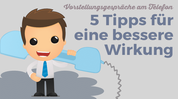 Meine 5 Lieblings-Tipps für Vorstellungsgespräche am Telefon