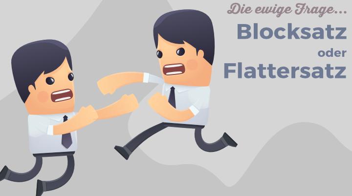 Blocksatz oder Flattersatz in der Bewerbung?